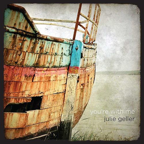 Play & Download You're With Me by Julie Geller | Napster