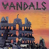 When In Rome, Do As The Vandals (Re-Mastered) by Vandals