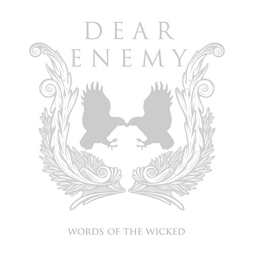 Play & Download Words of the Wicked by Dear Enemy | Napster