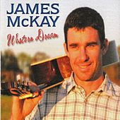 Play & Download Western Dream by James McKay | Napster