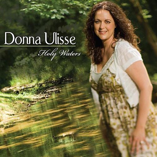 Play & Download Holy Waters by Donna Ulisse | Napster