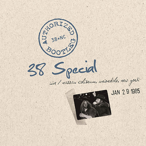 Play & Download Authorized Bootleg - Nassau Coliseum, Uniondale, New York 1/29/85 by .38 Special | Napster