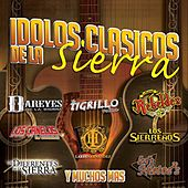Play & Download Idolos-Clásicos De La Sierra by Various Artists | Napster