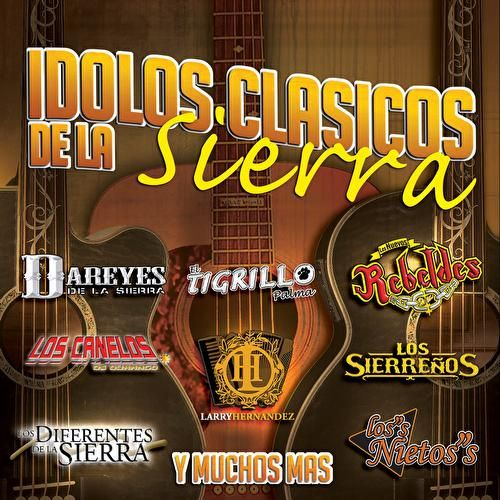 Idolos-Clásicos De La Sierra by Various Artists