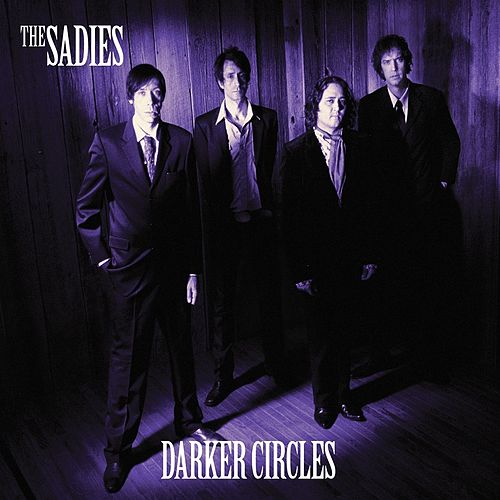 Play & Download Darker Circles by The Sadies | Napster