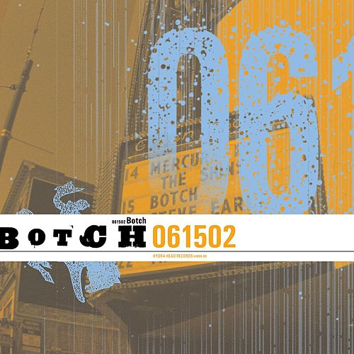 Play & Download 061502 (Live Audio Version) by Botch | Napster