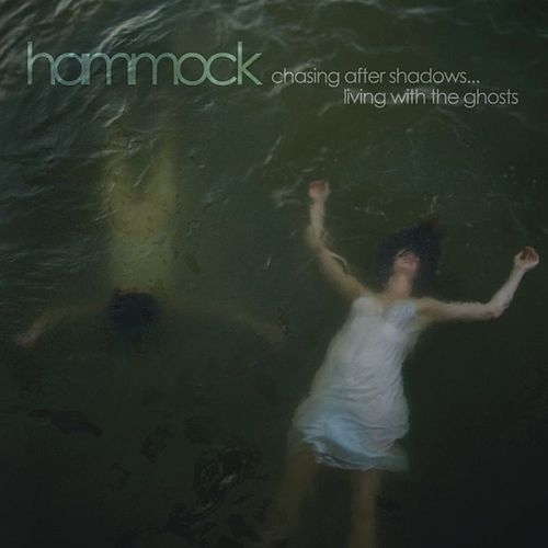 Chasing After Shadows...Living with the Ghosts by Hammock