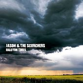 Play & Download Halcyon Times by Jason & The Scorchers | Napster