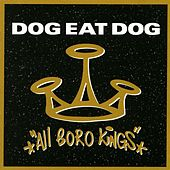 Play & Download All Boro Kings by Dog Eat Dog | Napster