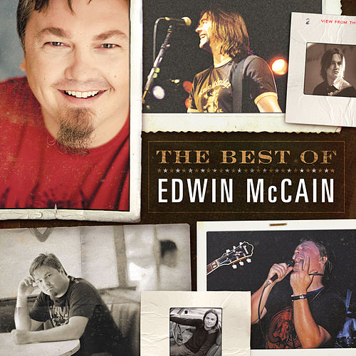The Best of Edwin McCain by Edwin McCain