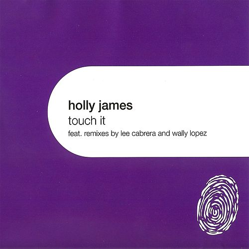 Touch It - EP by Holly James