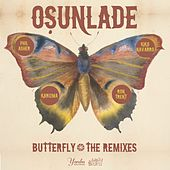 Play & Download Butterfly [The Remixes] by Osunlade | Napster