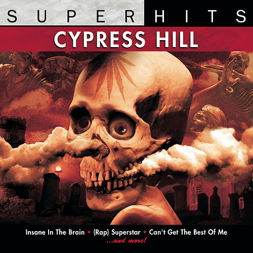 Play & Download Cypress Hill: Super Hits by Cypress Hill | Napster
