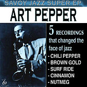 Savoy Jazz Super - EP by Art Pepper