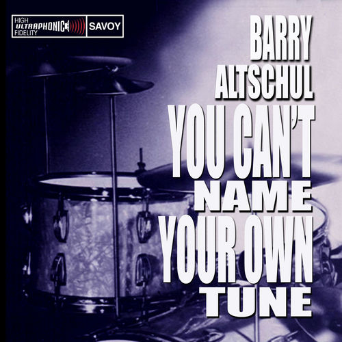 Play & Download You Can't Name Your Own Tune by Barry Altschul | Napster