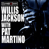Play & Download Willis Jackson with Pat Martino by Pat Martino | Napster