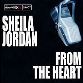 From the Heart by Sheila Jordan