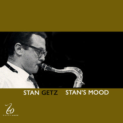 Play & Download Stan's Mood by Stan Getz | Napster