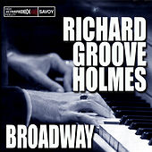Broadway by Richard Groove Holmes