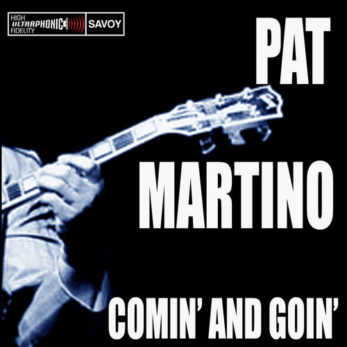 Play & Download Comin' and Goin' by Pat Martino | Napster