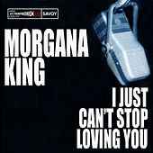 Play & Download I Just Can't Stop Loving You by Morgana King | Napster