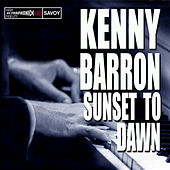 Play & Download Sunset to Dawn by Kenny Barron | Napster