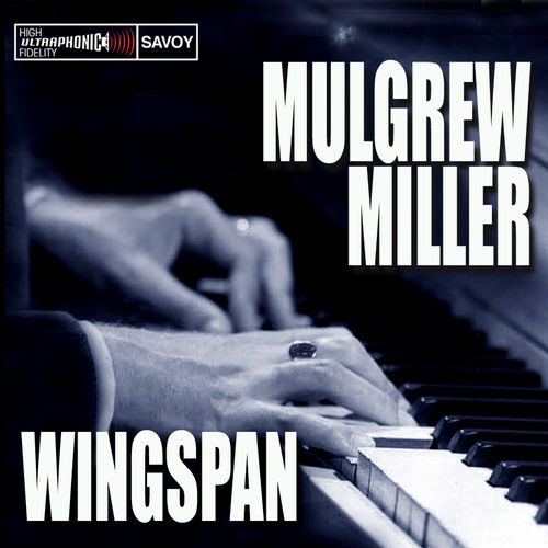 Play & Download Wingspan by Mulgrew Miller | Napster