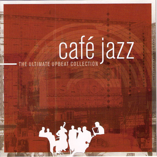 Café Jazz by Various Artists