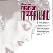 Play & Download Timeless Marian McPartland by Marian McPartland | Napster