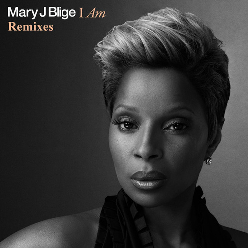 I Am by Mary J. Blige