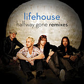Halfway Gone Remixes by Lifehouse