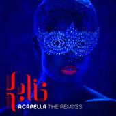 Acapella - The Remixes by Kelis