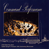 Play & Download Command Performance by Us Navy Band | Napster