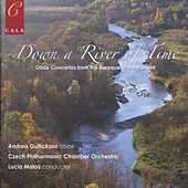 Down a River of Time - Oboe Concertos from the Baroque to the Present by Czech Philharmonic Chamber Orchestra