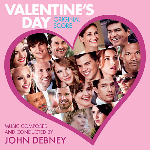 Play & Download Valentine's Day: Original Score by Various Artists | Napster