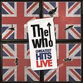 Play & Download Live Greatest Hits by The Who | Napster