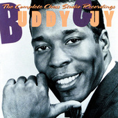 Play & Download The Complete Chess Studio Recordings by Buddy Guy | Napster