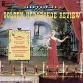 Slue Foot Sue's Golden Horseshoe Revue by Various Artists