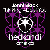 Play & Download Thinking About You by Jonni Black | Napster