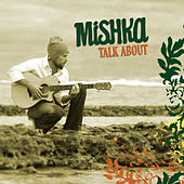 Play & Download Talk About by Mishka | Napster