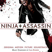Play & Download Ninja Assassin: Original Motion Picture Soundtrack by Various Artists | Napster