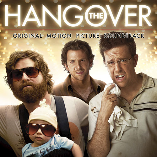 The Hangover: Original Motion Picture Soundtrack by Various Artists