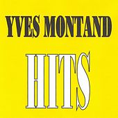 Yves Montand - Hits by Yves Montand