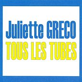 Play & Download Tous les tubes by Juliette Greco | Napster