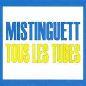 Tous les tubes by Mistinguett