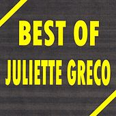 Play & Download Best of Juliette Gréco by Juliette Greco | Napster