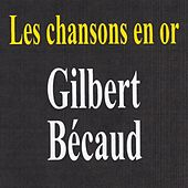 Les chansons en or by Gilbert Becaud