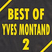 Best of Yves Montand by Yves Montand