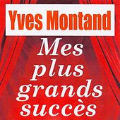 Mes plus grands succès by Yves Montand