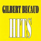 Gilbert Bécaud - Hits by Gilbert Becaud